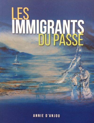 Les immigrants du passé